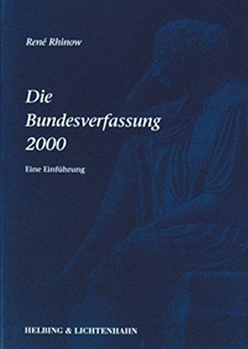 9783719018788: Die Bundesverfassung 2000: Eine Einführung by Rhinow, René