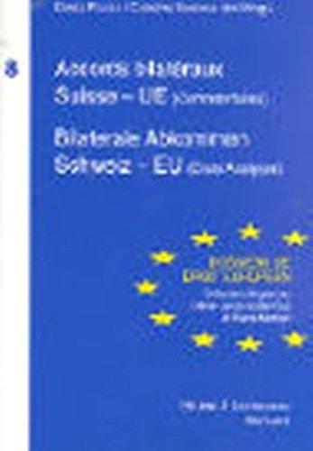 Accords bilatéraux Suisse - Union européenne (Commentaires) Bilaterale Abkommen Schweiz - EU (Erste...
