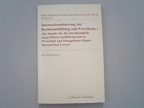 Internationalisierung der Rechtsausbildung und Forschung: Eine Agenda für die interdisziplinär ...