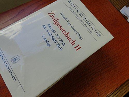 Basler Kommentar zum Schweizerischen Privatrecht. II. Art. 457-977 ZGB und Art. 1-61 SchlT ZGB ...