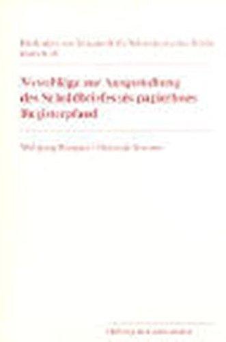 Vorschläge zur Ausgestaltung des Schuldbriefes als papierloses Registerpfand: Wolfgang Wiegand