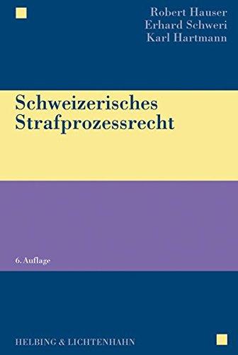 9783719023089: Schweizerisches Strafprozessrecht