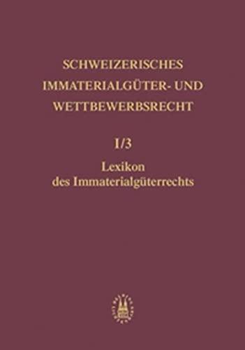 Lexikon des Immaterialgüterrechts: Roland von Büren