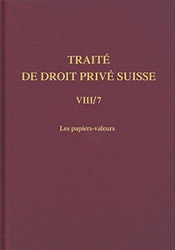 Schweizerisches Privatrecht / Handelsrecht / Les papiers-valeurs: Anne Petitpierre ...