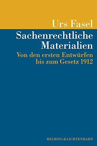 9783719024604: Sachenrechtliche Materialien: Von den ersten Entwürfen bis zum Gesetz 1912