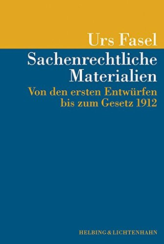 Sachenrechtliche Materialien: Urs Fasel