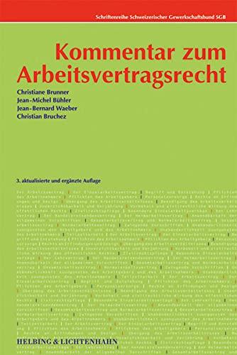 Kommentar zum Arbeitsvertragsrecht: Christiane Brunner