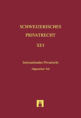 Schweizerisches Privatrecht XI/1. Internationales Privatrecht: Daniel Girsberger