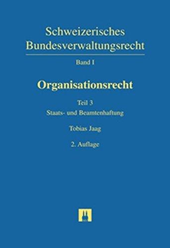 Schweizerisches Bundesverwaltungsrecht / Organisationsrecht / Organisationsrecht: Tobias ...