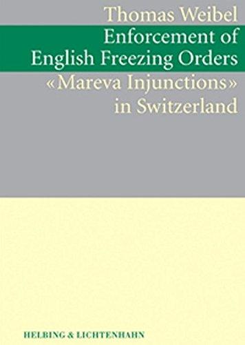 "Enforcement of English Freezing Orders (""Mareva Injunctions"")"