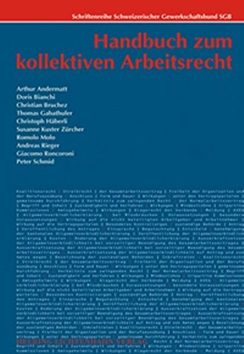 Handbuch zum kollektiven Arbeitsrecht: Arthur Andermatt