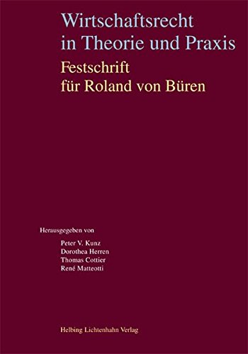 Wirtschaftsrecht in Theorie und Praxis: Festschrift fur: Jean-Luc Chenaux, Thomas