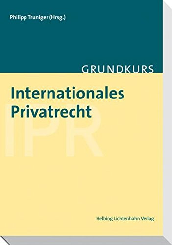Internationales Privatrecht: Michel K�hr