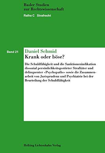 Krank oder böse?: Daniel Schmid