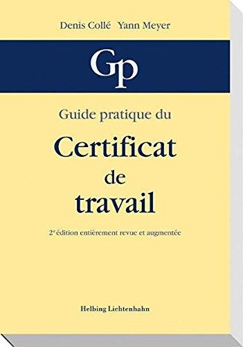 9783719028978: Guide pratique du certificat de travail by Collé, Denis; Meyer, Yann