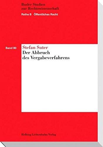 Der Abbruch des Vergabeverfahrens: Stefan Suter