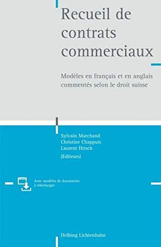 Recueil de contrats commerciaux: Modèles en français