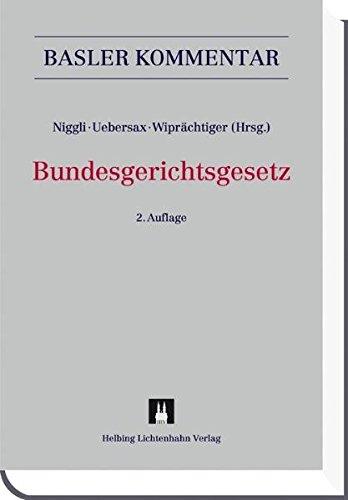 Bundesgerichtsgesetz (BGG): Marcel Alexander Niggli