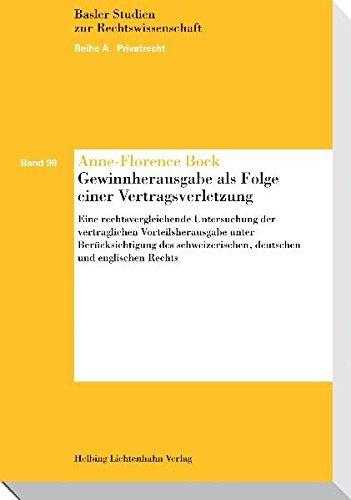 9783719029951: Gewinnherausgabe als Folge einer Vertragsverletzung: Eine rechtsvergleichende Untersuchung der vertraglichen Vorteilsherausgabe unter Ber�cksichtigung ... deutschen und englischen Rechts