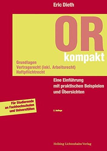 9783719030667: OR kompakt. Grundlagen, Vertragsrecht (inkl. Arbeitsrecht), Haftpflichtrecht:...