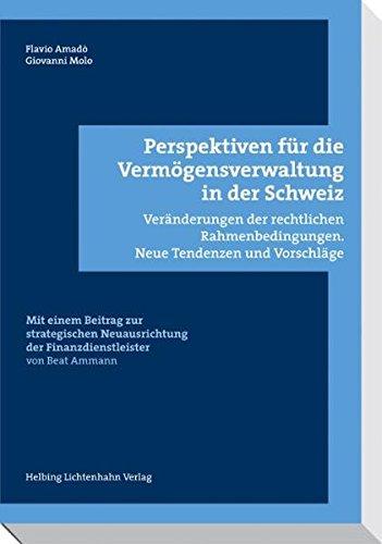 Perspektiven für die Vermögensverwaltung in der Schweiz: Flavio Amad�
