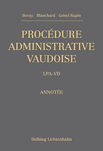 9783719030957: Procédure administrative vaudoise: LPA-VD, annotée by Bovay, Benoît; Blanchar...