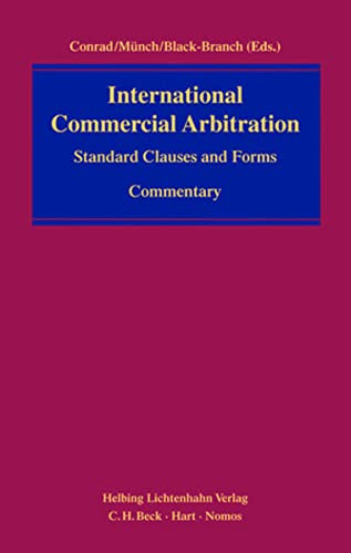 International Commercial Arbitration Standard Clauses and Forms. Commentary (Including CD-ROM)