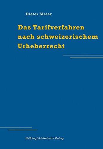 Das Tarifverfahren nach schweizerischem Urheberrecht: Dieter Meier