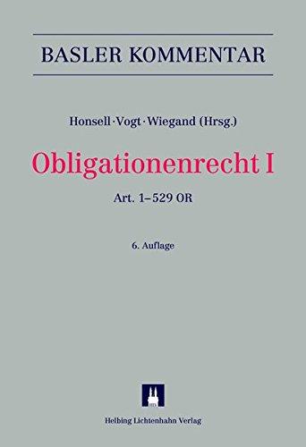 Obligationenrecht I: Art. 1-529 OR (Basler Kommentar): Heinrich Honsell, Nedim