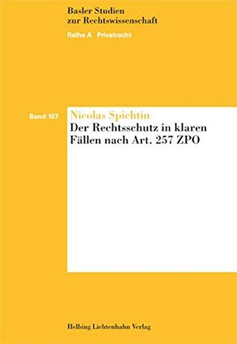 Der Rechtsschutz in klaren Fällen nach Art. 257 ZPO: Nicolas Spichtin
