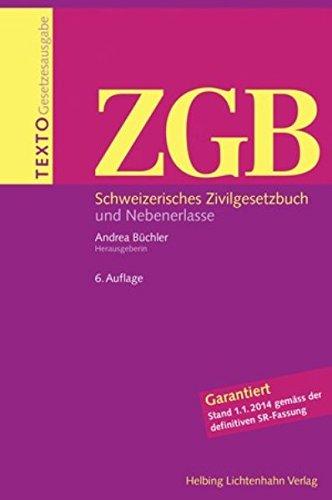 Texto ZGB: Schweizerisches Zivilgesetzbuch und Nebenerlasse [Feb