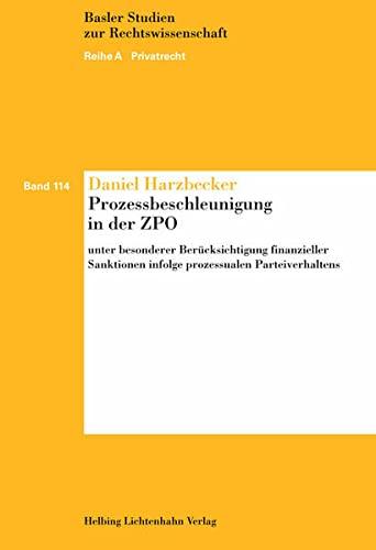 Prozessbeschleunigung in der ZPO: Daniel Harzbecker