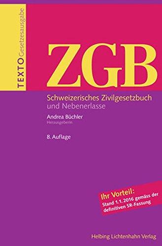 Texto ZGB: Schweizerisches Zivilgesetzbuch und Nebenerlasse, Stand