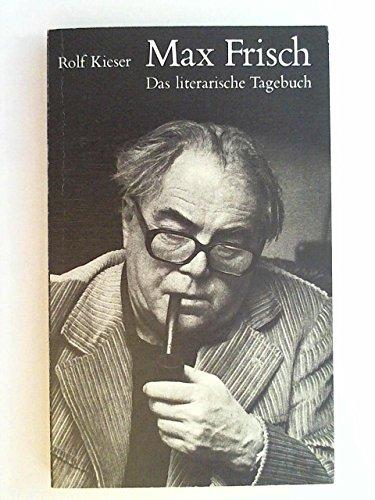 9783719304911: Max Frisch: Das literarische Tagebuch