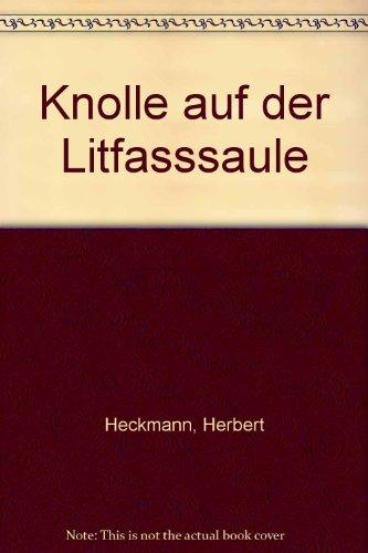 Knolle auf der Litfasssaule: Heckmann, Herbert