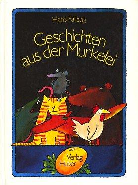 9783719306373: Geschichten aus der Murkelei (Livre en allemand)