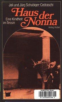 9783719306724: Haus der Nonna. Eine Kindheit im Tessin