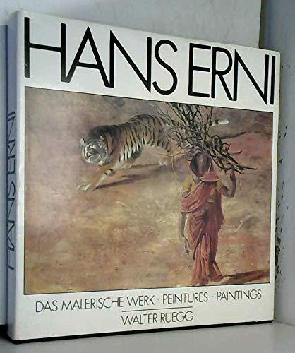 9783719307400: Hans Erni: Das malerische Werk : peintures : paintings (Edition Scheidegger)