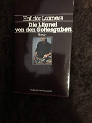 Die Litanei von den Gottesgaben.: Laxness, Halldor