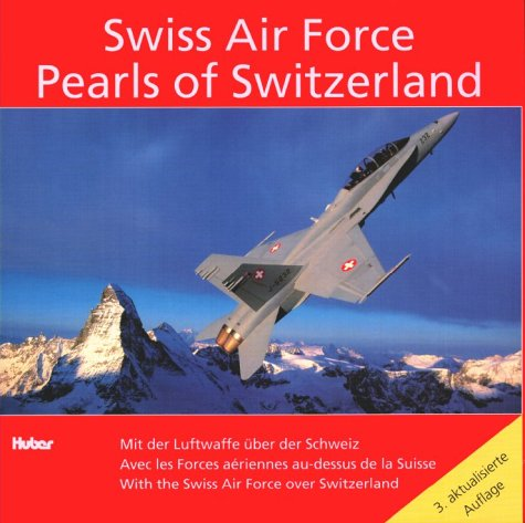 9783719311308: Pearls of Switzerland: With the Swiss Air Force Over Switzerland