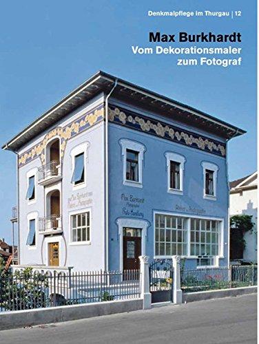 9783719315597: Max Burkhardt - Vom Dekorationsmaler zum Fotograf