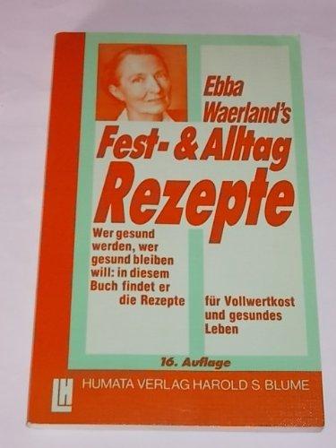 9783719703370: Ebba Waerland's Fest- und Alltag-Rezete
