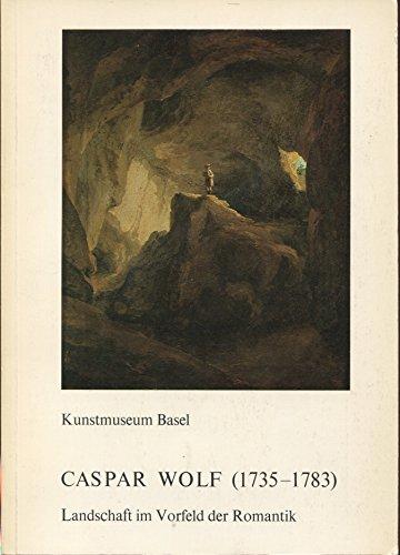 Casper Wolf (1735-1783); Landschaft Im Vorfeld Der Romantik;: Basel, Kunstmuseum;