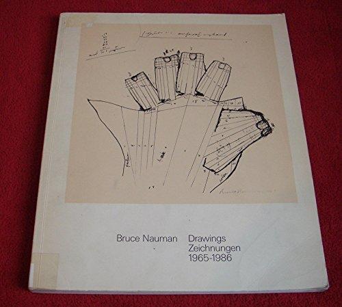 9783720400367: BRUCE NAUMAN: Drawings / Zeichnungen, 1965 - 1986 [Catalogue Raisonné, Catalogue Raisonne, Catalog Raisonnee, Complete Works]