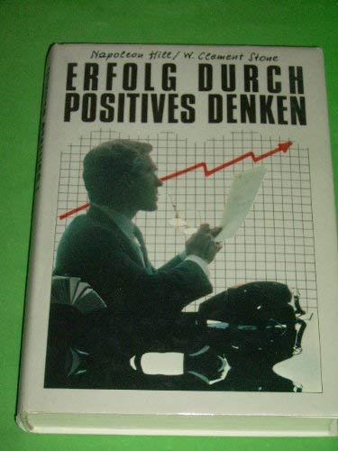 9783720510257: Erfolg durch positives Denken. Ein Schlüsselbuch richtiger Einstellung und Motivation