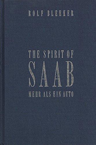 9783720516990: The spirit of Saab Mehr als ein Auto