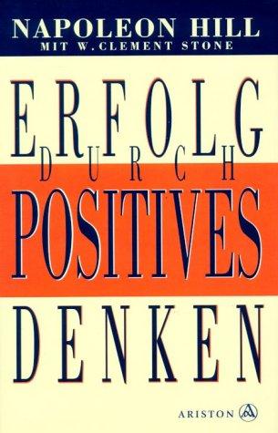 9783720520430: Erfolg durch positives Denken.