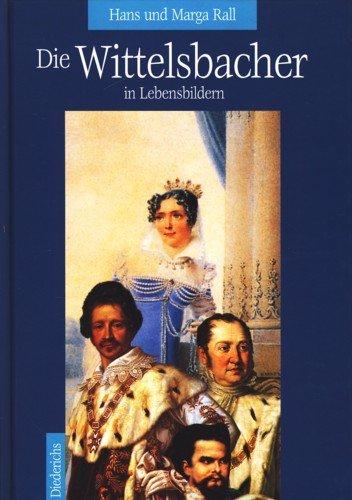 9783720521031: Die Wittelsbacher in Lebensbildern