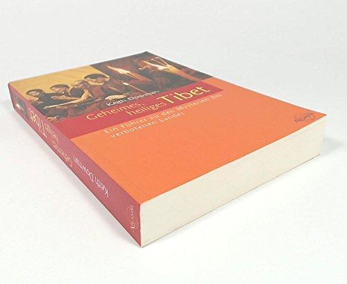 Geheimes, heiliges Tibet. Ein Führer zu den: Dowman, Keith