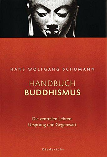 9783720521536: Handbuch Buddhismus. Die zentralen Lehren: Ursprung und Gegenwart.